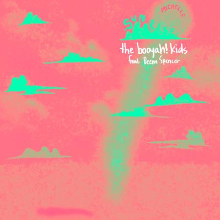 SUNRISE (the booyah! kids Remix) (feat. Deem Spencer) 專輯封面