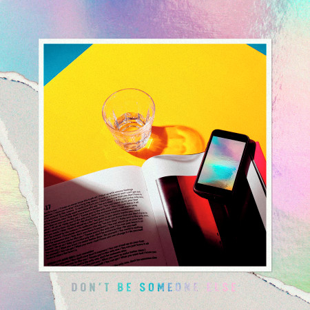 Don't Be Someone Else 專輯封面
