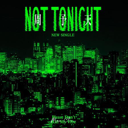 Not Tonight 專輯封面