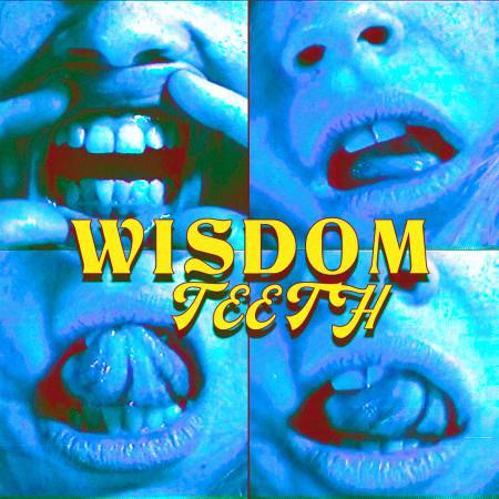 wisdom teeth 專輯封面