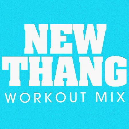 New Thang Workout Mix - Single 專輯封面