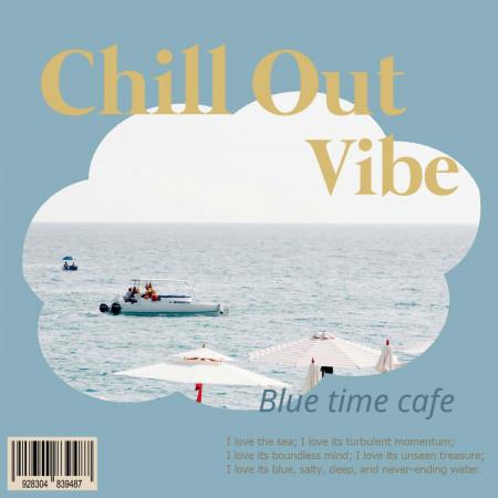 療癒首爾:藍色時光咖啡館 (Chill out Vibe:Blue Time Café) 專輯封面