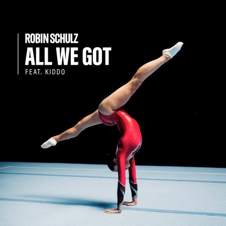 All We Got (feat. KIDDO) 專輯封面