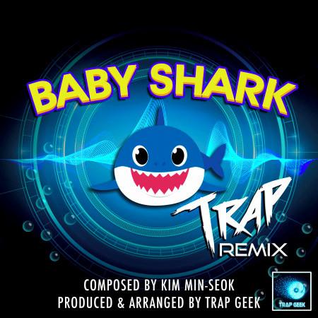 Baby Shark (Trap Remix) 專輯封面