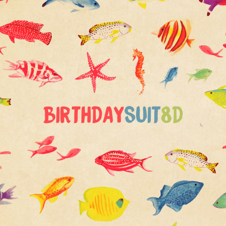 Birthday Suit (8D) 專輯封面