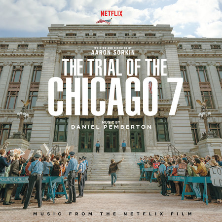 The Trial Of The Chicago 7 (Music From The Netflix Film) 專輯封面