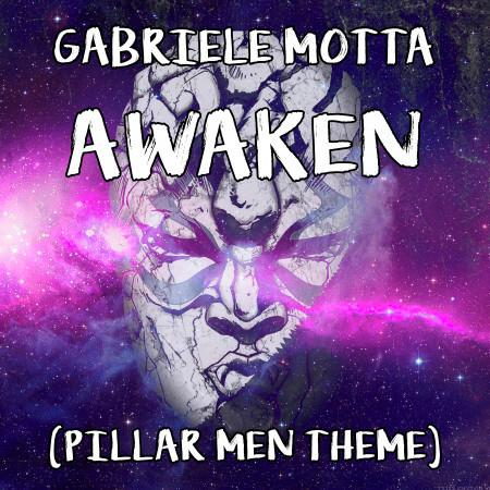 "Awaken (Pillar Men Theme) (From ""JoJo's Bizarre Adventure"") 專輯封面"