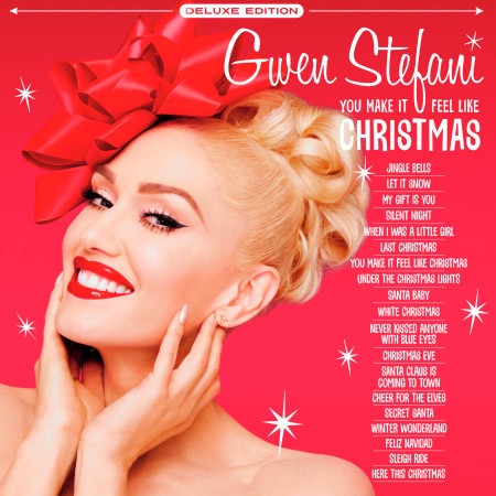 You Make It Feel Like Christmas (Deluxe Edition - 2020) 專輯封面