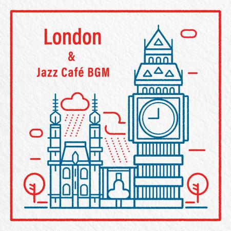 一頁倫敦:冬日爵士BGM (London & Jazz Café BGM) 專輯封面