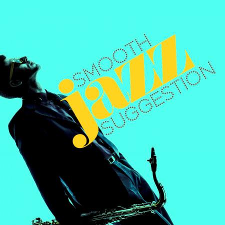 Smooth Jazz Suggestion 專輯封面