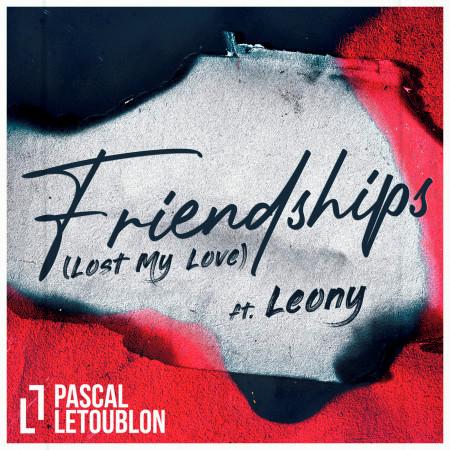 Friendships (Lost My Love) 專輯封面