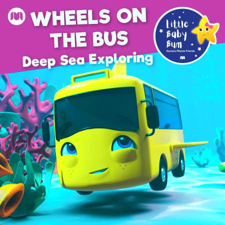 Wheels on the Bus (Deep Sea Exploring) 專輯封面