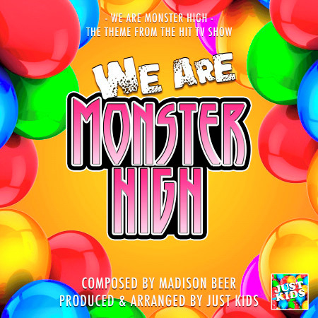 """We Are Monster High (From """"Monster High"""") 專輯封面"""