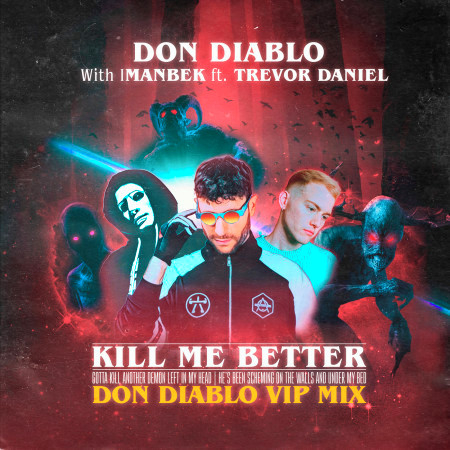 Kill Me Better (Don Diablo VIP Mix) 專輯封面