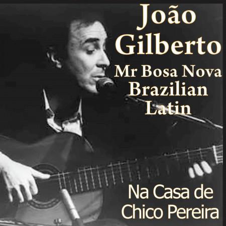Mr. Bosa Nova: João Gilberto 專輯封面