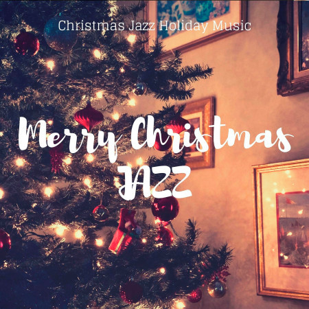 Merry Christmas Jazz 專輯封面