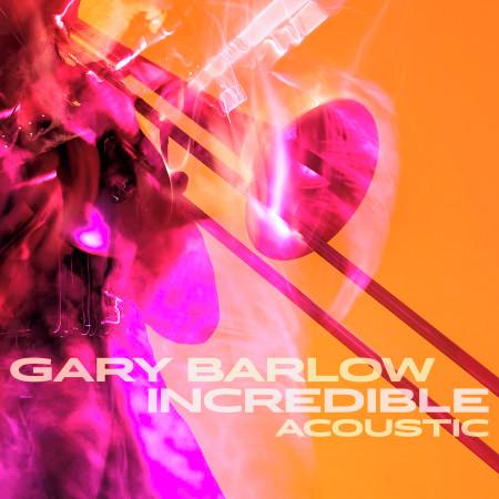 Incredible (Acoustic) 專輯封面