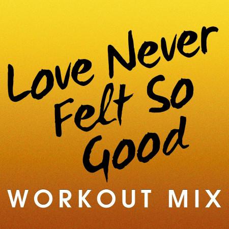 Love Never Felt so Good - Single 專輯封面