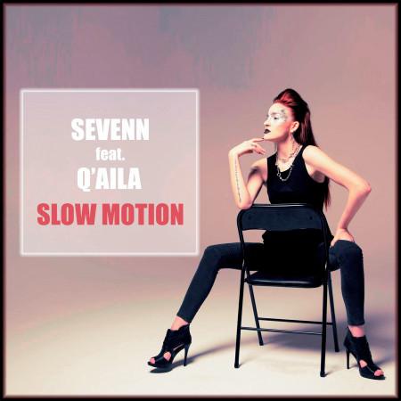 Slow Motion (feat. Q'aila) 專輯封面