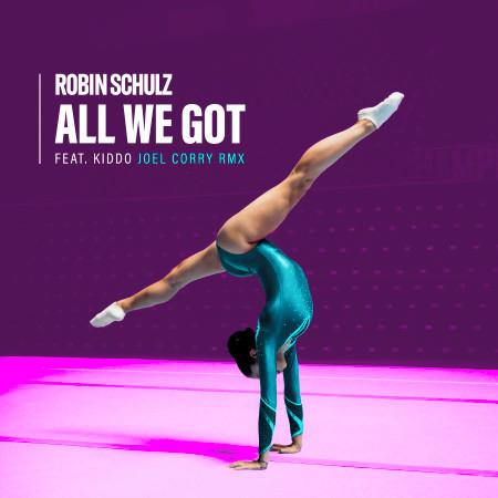 All We Got (feat. KIDDO) (Joel Corry Remix) 專輯封面