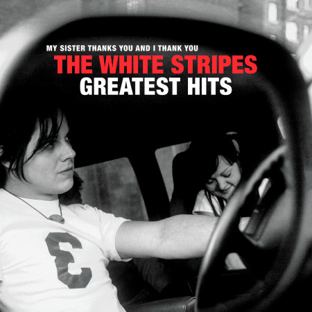 The White Stripes Greatest Hits 專輯封面