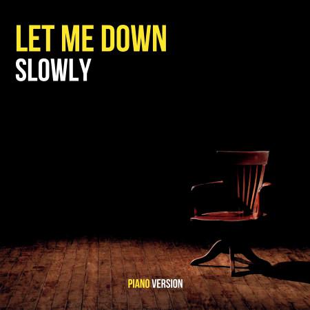 Let Me Down Slowly 專輯封面