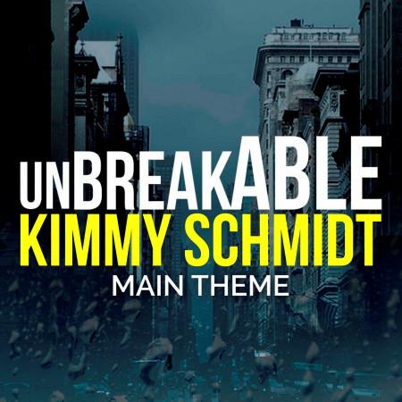 Unbreakable Kimmy Schmidt Main Theme 專輯封面