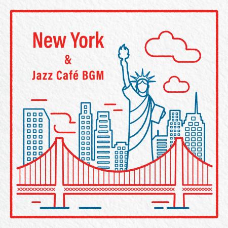 一頁紐約:城市爵士BGM (New York & Jazz Café BGM) 專輯封面
