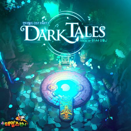 Dark Tales (Talesrunner Original Soundtrack Pt. 1) 專輯封面