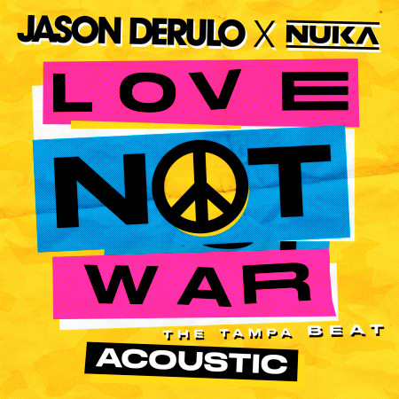 Love Not War (The Tampa Beat) (Acoustic) 專輯封面