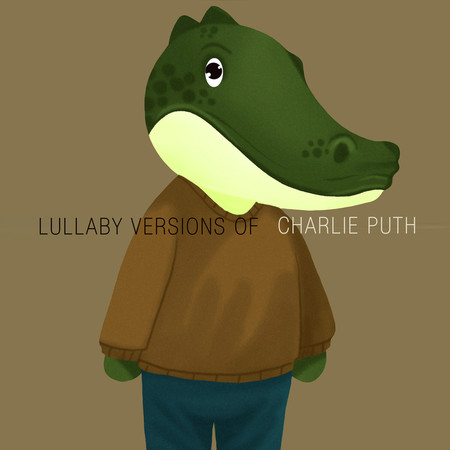 Lullaby Renditions of Charlie Puth 專輯封面