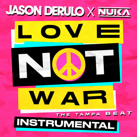 Love Not War (The Tampa Beat) [Instrumental] 專輯封面