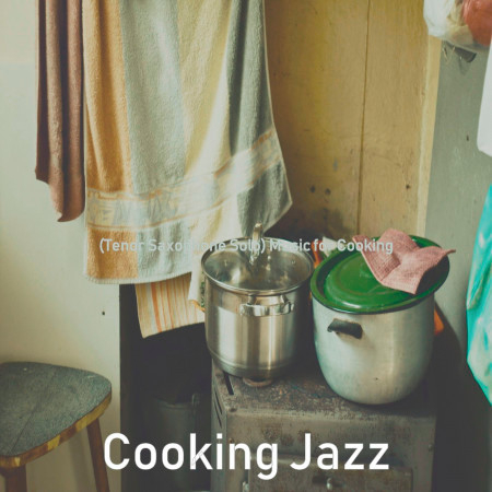 (Tenor Saxophone Solo) Music for Cooking 專輯封面