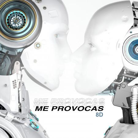 Me Provocas (8D) 專輯封面