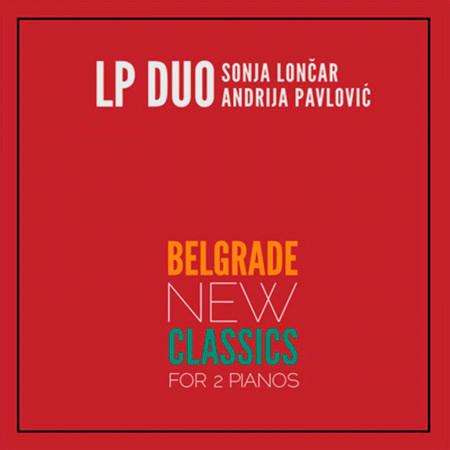 Belgrade New Classics for 2 Pianos 專輯封面