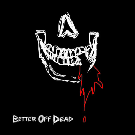 Better Off Dead 專輯封面