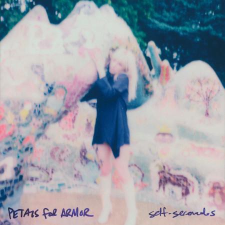 Petals For Armor: Self-Serenades 專輯封面