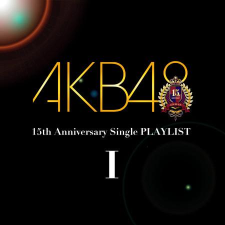 AKB48 15th Anniversary Single PLAYLIST I 專輯封面