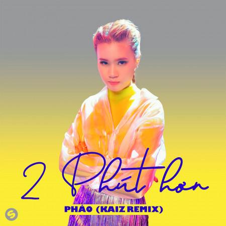 2 Phút Hơn (KAIZ Remix) 專輯封面