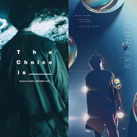 DAICHI MIURA LIVE COLORLESS / The Choice is _____ 專輯封面