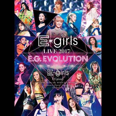 E-girls LIVE 2017 ~E.G.EVOLUTION~ at Saitama Super Arena 2017.7.16 專輯封面