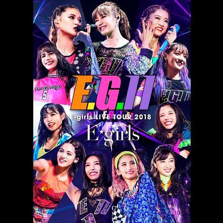 E-girls LIVE TOUR 2018 ~E.G. 11~ at Saitama Super Arena 2018.8.5 專輯封面