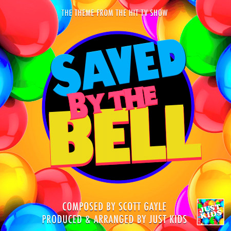"""Saved By The Bell Main Theme (From """"Saved By The Bell"""") 專輯封面"""