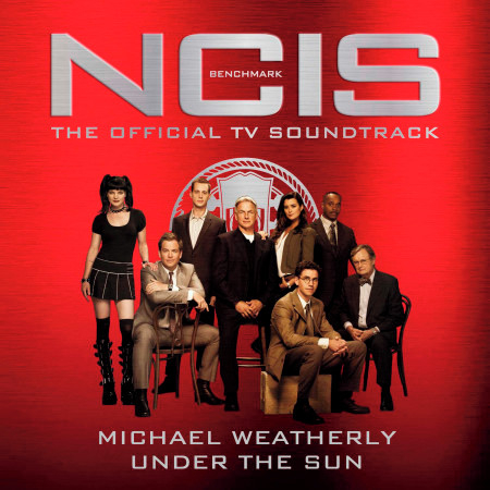 Under the Sun (From the NCIS: Benchmark Official Tv Soundtrack) 專輯封面
