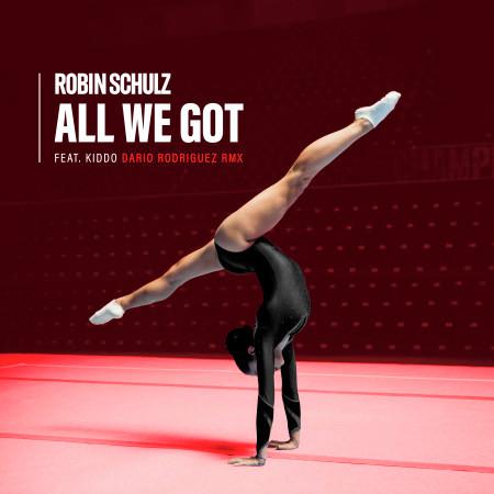 All We Got (feat. KIDDO) (Dario Rodriguez Remix) 專輯封面