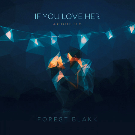 If You Love Her (Acoustic) 專輯封面