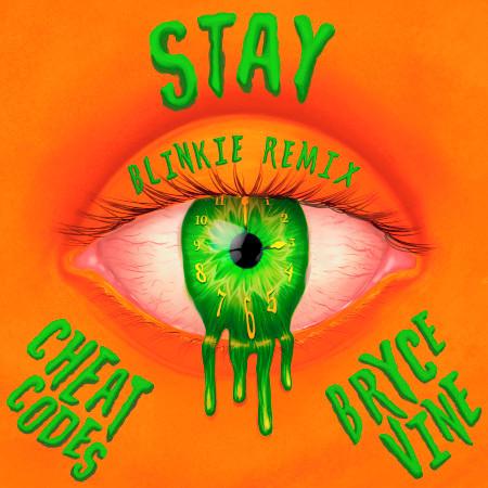 Stay (Blinkie Remix) 專輯封面