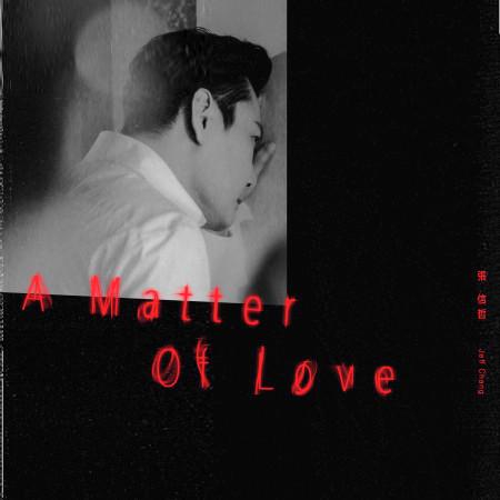 A Matter Of Love 專輯封面