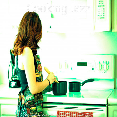 Subdued Jazz Violin - Background for Gourmet Cooking 專輯封面