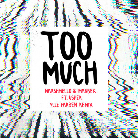 Too Much (Alle Farben Remix) 專輯封面